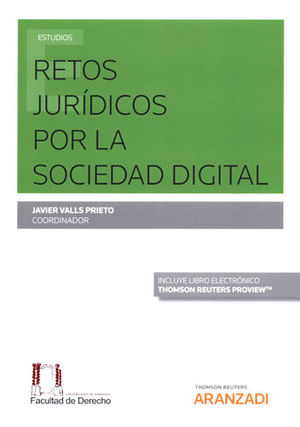RETOS JURÍDICOS POR LA SOCIEDAD DIGITAL (PAPEL + E-BOOK)