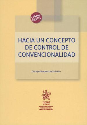 HACIA UN CONCEPTO DE CONTROL DE CONVENCIONALIDAD