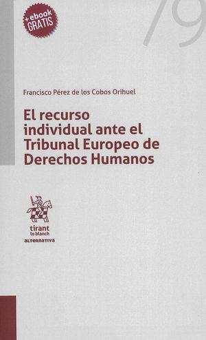 RECURSO INDIVIDUAL ANTE TRIBUNAL EUROPEO DE DERECHOS HUMANOS, EL
