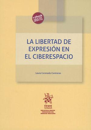 LIBERTAD DE EXPRESIÓN EN EL CIBERESPACIO