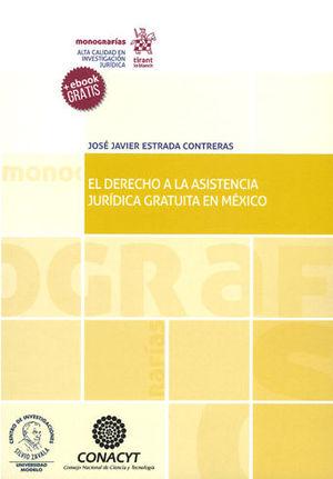 DERECHO A LA ASISTENCIA JURÍDICA GRATUITA EN MÉXICO, EL