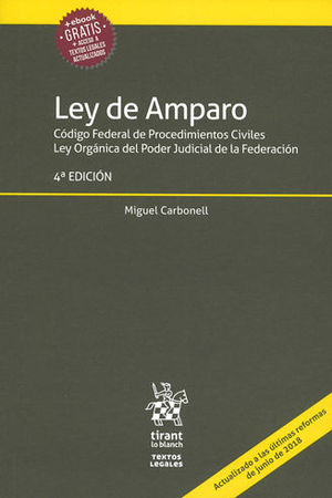 LEY DE AMPARO. CUARTA EDICIÓN 2019