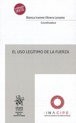 USO LEGÍTIMO DE LA FUERZA, EL