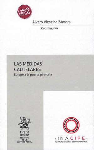 MEDIDAS CAUTELARES, LAS