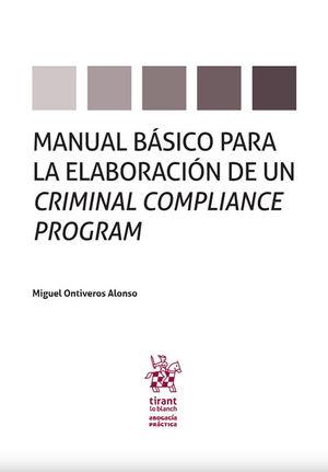 MANUAL BÁSICO PARA LA ELABORACIÓN DE UN CRIMINAL COMPLIANCE PROGRAM