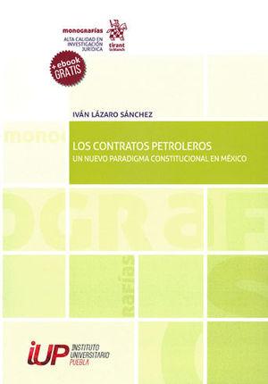 CONTRATOS PETROLEROS, LOS