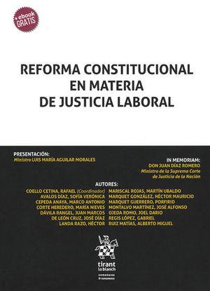 REFORMA CONSTITUCIONAL EN MATERIA DE JUSTICIA LABORAL