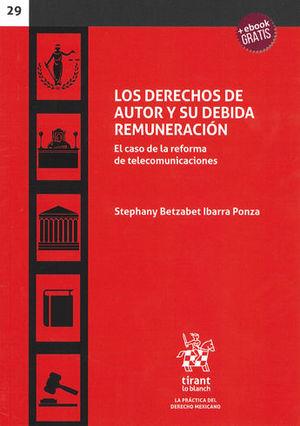 DERECHOS DE AUTOR Y SU DEBIDA REMUNERACIÓN, LOS