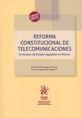 REFORMA CONSTITUCIONAL DE TELECOMUNICACIONES