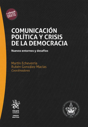 COMUNICACIÓN POLÍTICA Y CRISIS DE LA DEMOCRACIA.