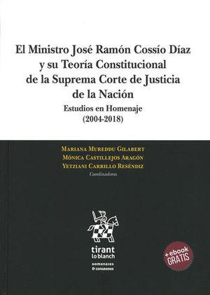 MINISTRO JOSÉ RAMÓN COSSÍO DÍAZ Y SU TEORÍA CONSTITUCIONAL DE LA SUPREMA CORTE DE JUSTICIA DE LA NACIÓN, EL