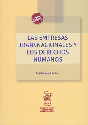 EMPRESAS TRANSNACIONALES Y LOS DERECHOS HUMANOS, LAS