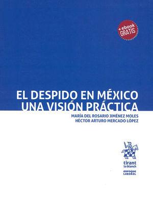 DESPIDO EN MÉXICO UNA VISIÓN PRÁCTICA, EL