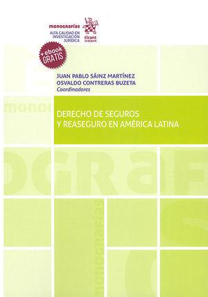 DERECHO DE SEGUROS Y REASEGURO EN AMÉRICA LATINA