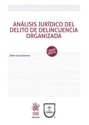 ANÁLISIS JURÍDICO DEL DELITO DE DELINCUENCIA ORGANIZADA