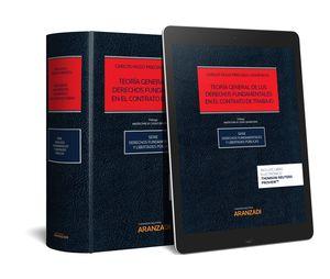 TEORÍA GENERAL DE LOS DERECHOS FUNDAMENTALES EN EL CONTRATO DE TRABAJO (PAPEL + EBOOK)