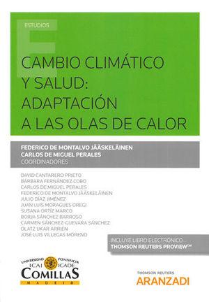 CAMBIO CLIMÁTICO Y SALUDADAPTACIÓN A LAS OLAS DE CALOR (PAPEL + E-BOOK)