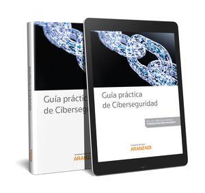 GUÍA PRÁCTICA DE CIBERSEGURIDAD (PAPEL + E-BOOK)