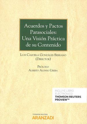 ACUERDOS Y PACTOS PARASOCIALES: UNA VISIÓN PRÁCTICA DE SU CONTENIDO (PAPEL + E-B