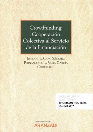 CROWDFUNDING: COOPERACIÓN COLECTIVA AL SERVICIO DE LA FINANCIACIÓN (PAPEL + E-BO