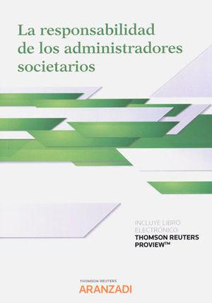 RESPONSABILIDAD DE LOS ADMINISTRADORES SOCIETARIOS, LA (PAPEL + E-BOOK)