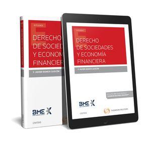 DERECHO DE SOCIEDADES Y ECONOMÍA FINANCIERA (PAPEL + E-BOOK)