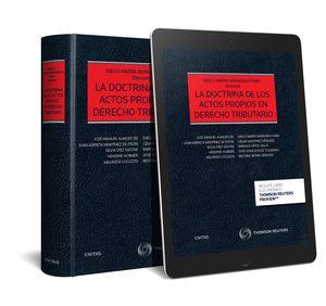 DOCTRINA DE LOS ACTOS PROPIOS EN DERECHO TRIBUTARIO, LA(PAPEL + E-BOOK)
