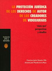PROTECCIÓN JURÍDICA DE LOS DERECHOS DE AUTOR DE LOS CREADORES DE VIDEOJUEGOS, LA
