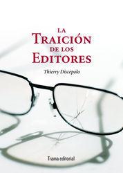 TRAICIÓN DE LOS EDITORES, LA