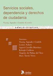 SERVICIOS SOCIALES, DEPENDENCIA Y DERECHOS DE CIUDADANIA.