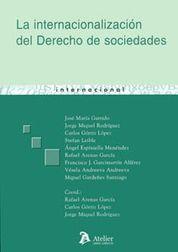 INTERNACIONALIZACION DEL DERECHO DE SOCIEDADES, LA.