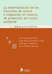 EXTERNALIZACIÓN DE LAS FUNCIONES DE CONTROL E INSPECCION EN MATERIA DE PROTECCIO