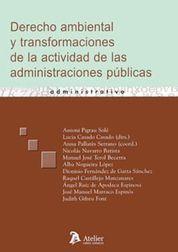 DERECHO AMBIENTAL Y TRANSFORMACIONES DE LA ACTIVIDAD DE LAS ADMINISTRACIONES PUB