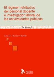REGIMEN RETRIBUTIVO DEL PERSONAL DOCENTE E INVESTIGADOR LABORAL DE LAS UNIVERSID