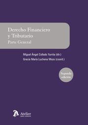 DERECHO FINANCIERO Y TRIBUTARIO. PARTE GENERAL