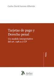 TARJETAS DE PAGO Y DERECHO PENAL.