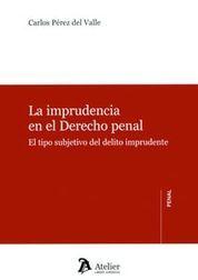 IMPRUDENCIA EN EL DERECHO PENAL.