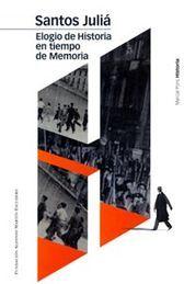 ELOGIO DE HISTORIA EN TIEMPO DE MEMORIA