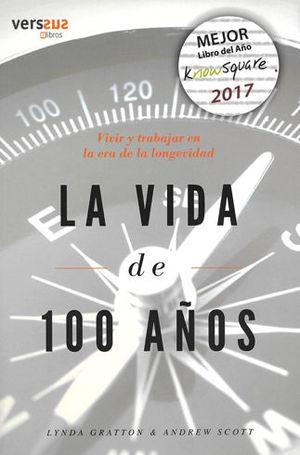 VIDA DE 100 AÑOS, LA