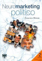 NEUROMARKETING POLITICO