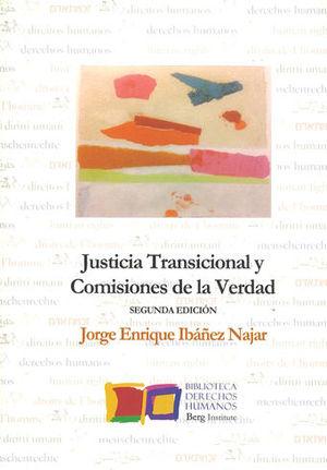 JUSTICIA TRANSICIONAL Y COMISIONES DE LA VERDAD. SEGUNDA EDICIÓN