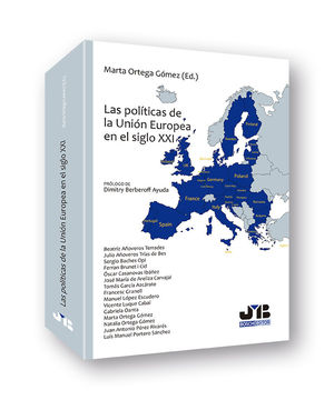 LAS POLÍTICAS DE LA UNIÓN EUROPEA EN EL SIGLO XXI