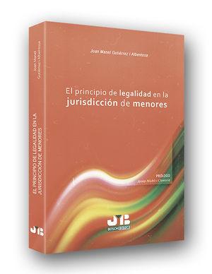 PRINCIPIO DE LEGALIDAD EN LA JURISDICCIÓN DE MENORES, EL