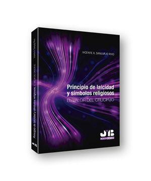 PRINCIPIO DE LAICIDAD Y SÍMBOLOS RELIGIOSOS