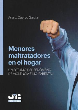 MENORES MALTRATADORES EN EL HOGAR