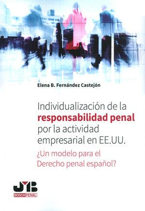 INDIVIDUALIZACIÓN DE LA RESPONSABILIDAD PENAL POR LA ACTIVIDAD EMPRESARIAL EN EE.UU.