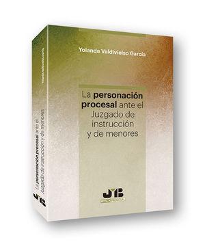 LA PERSONACIÓN PROCESAL ANTE EL JUZGADO DE INSTRUCCIÓN Y DE MENORES