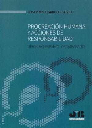 PROCREACIÓN HUMANA Y ACCIONES DE RESPONSABILIDAD