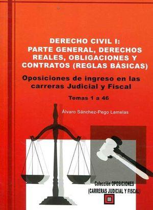 DERECHO CIVIL I. PARTE GENERAL, DERECHOS REALES, OBLIGACIONES Y CONTRATOS (REGLA