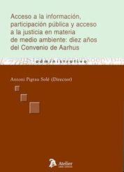 ACCESO A LA INFORMACION, PARTICIPACION PUBLICA Y ACCESO A LA JUSTICIA EN MATERIA